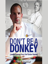Don&#39;t Be a Donkey (MP3): Lessons Learned from Chef Gordon Ramsey